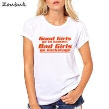 cb228b9ce8c22 Хорошие девочки отправляются на небеса Bad Girls Go за кулисами футболка  Женские футболки моды буквы футболки
