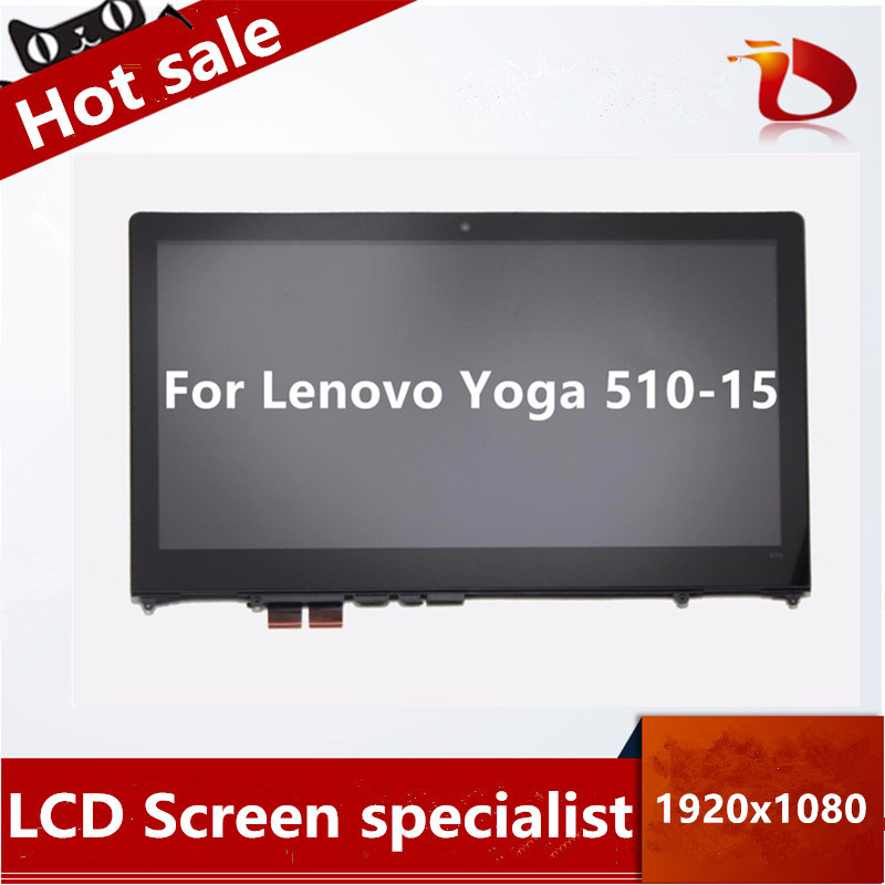 Free shipping 15.6 FHD For Lenovo Yoga 510-15ISK 80SR 80S8 510-15IKB 80VC Touch Glass Panel Digitizer + LCD AssemblyFree shipping 15.6 FHD For Lenovo Yoga 510-15ISK 80SR 80S8 510-15IKB 80VC Touch Glass Panel Digitizer + LCD Assembly