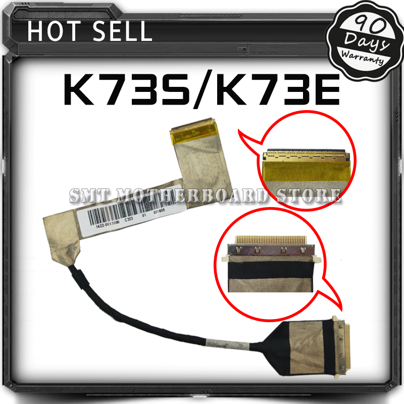 New Original LVDS/LED/LCD Video Flex Cable For ASUS K73 A73 X73 K73S K73SJ K73SD K73SM X73E K73E Laptop Screen Display Cable for thinkpad x1 carbon led lcd laptop screen b140xtn02 5 1366x768 lvds 40pin original new