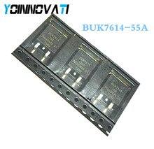 10ชิ้น/ล็อตBUK7614 55A BUK7614 55 BUK7614 TO 263คุณภาพที่ดีที่สุด