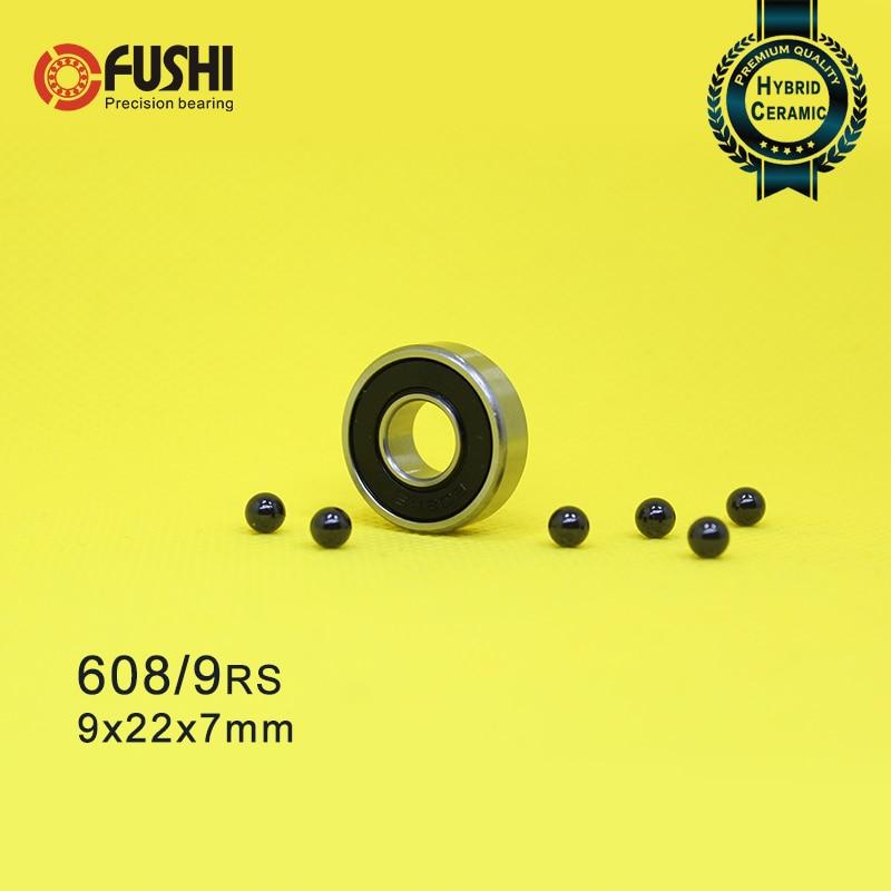 608/9 Hybrid Ceramic Bearing 9x22x7 mm ABEC-1 ( 1 PC) Industry Motor Spindle 608/9HC Hybrids Si3N4 Ball Bearings 3NC 608/9RS