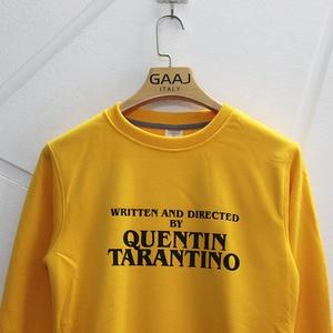 Image 3 - GAAJ נכתב ובוים על ידי קוונטין טרנטינו גברים נשים סווטשירט צהוב כותנה זכר איש צמר Streetwear היפ הופ מותג 3XL