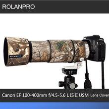 ROLANPRO lentille Camouflage manteau couverture de pluie pour Canon EF 100 400mm f4.5 5.6 L IS II USM lentille de protection manchon pistolets étui extérieur