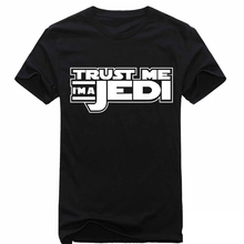 TRUST ME I AM A JEDI Knigh Funny T-Shirt For Men Women Star Wars T Shirts O Neck Short Sleeve Cotton Hip Hop Summer Tops Tees