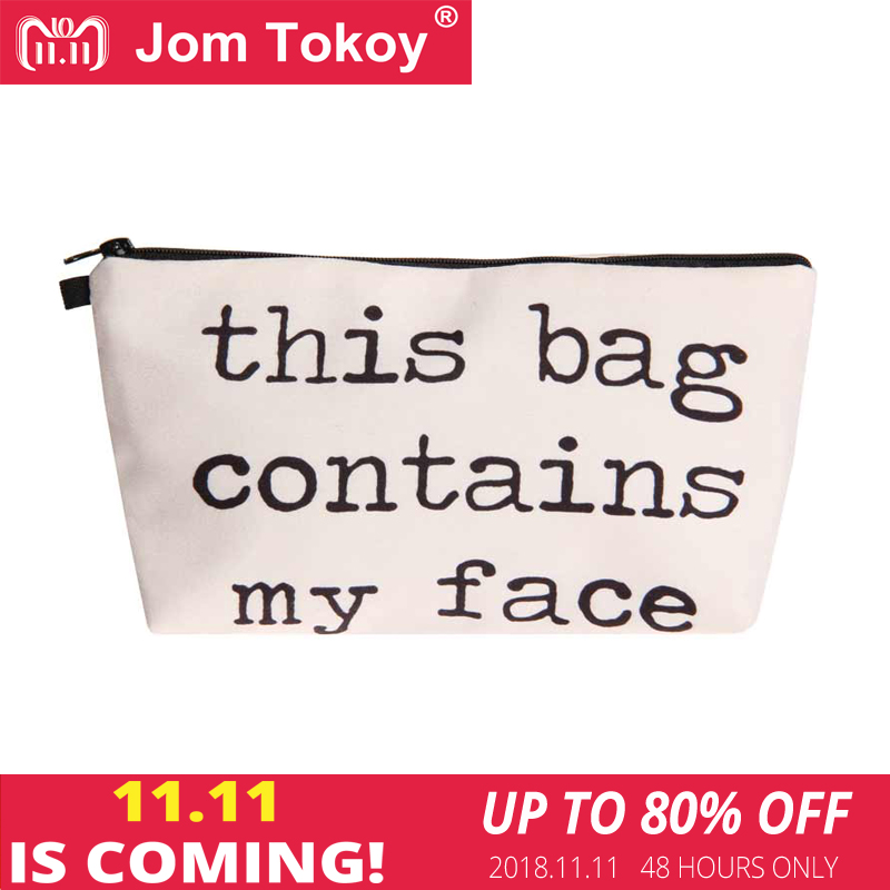 Jom Tokoy 2018 3D Printing Cosmetic Bag Fashion Women Brand makeup bag This Bag Contains My Face unicorn 3d printing fashion makeup bag maleta de maquiagem cosmetic bag necessaire bags organizer party neceser maquillaje