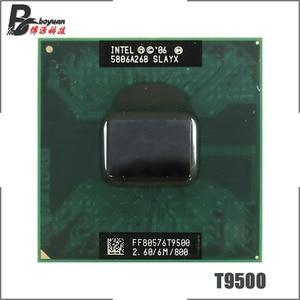 Image 1 - 인텔 코어 2 듀오 t9500 slaqh slayx 2.6 ghz 듀얼 코어 듀얼 스레드 cpu 프로세서 6 m 35 w 소켓 p
