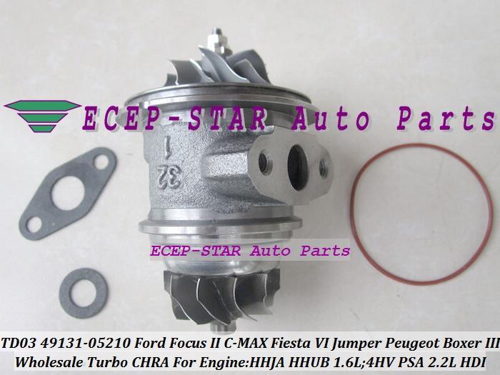 Turbo Cartridge CHRA TD03L4 49131-05210 49131 05210 For Ford Focus C-MAX Fiesta HHJA HHUB 1.6L For Peugeot Boxer 3 4HV PSA 2.2L td03l4 49131 05312 49131 05310 49131 05313 6c1q6k682cd 6c1q6k682ce turbo for ford transit vi 2006 puma duratorq v347 2 2l tdci