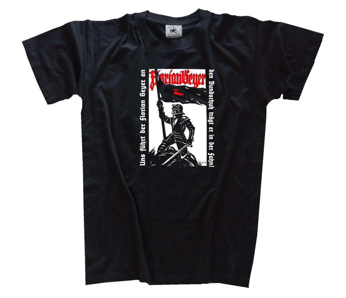 Uns fuhrt der Florian Geyer an Bundschuh Bauernkrieg Aufstand T-Shirt S - 3XL Harajuku Tops Fashion Classic Unique free shipping