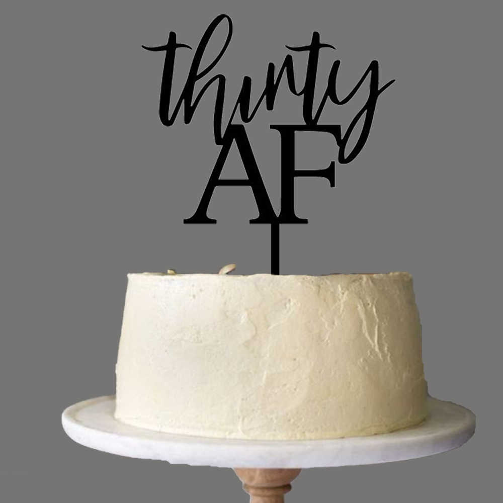 Miraculous Thirty Af Birthday Cake Topper Thirty Years Old Birthday Party Funny Birthday Cards Online Alyptdamsfinfo