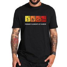 T-shirt Sarcasm, 100% coton, confortable, avec les éléments principaux de Humor, Design inspiré secence, taille européenne