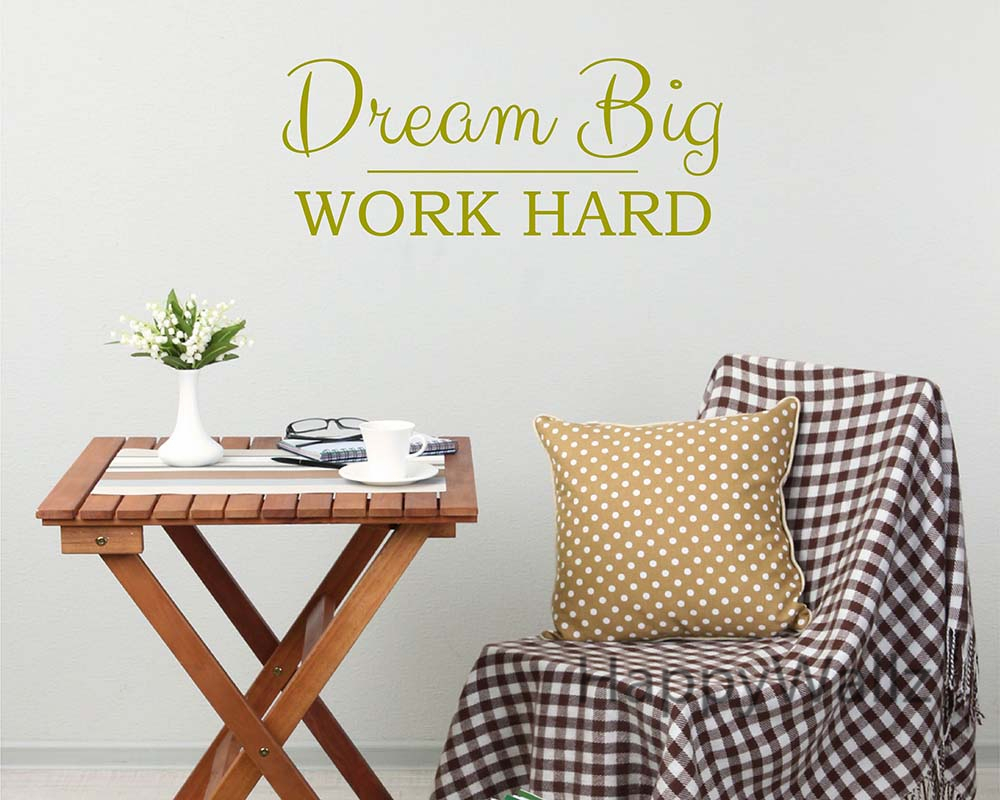 Work Hard Dream Big Motivational Quote Wall Stickers Dream Big DIY Decorative Inspirational Quote Office Wall Decal Q125