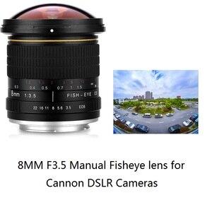 Сверхширокоугольный ручной объектив Lightdow 8 мм F/3,0 для камер Canon, полукадр 1200D 760D 750D 700D 750D 600D 70D 60D 77D