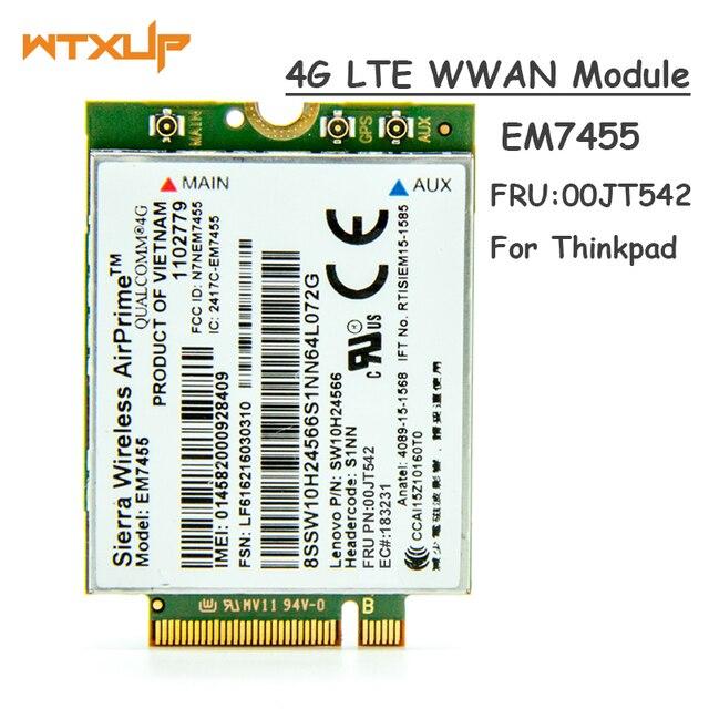 WWAN LTE 4G Module Sierra Wireless Airprime EM7455 QUALCOMM GOBI6000 FRU 00JT542 Pour Lenovo X260 T460 P50 P70 L560 x1 Carbone
