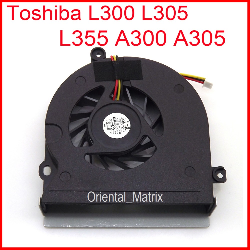 NEW for Toshiba Satellite  L300 L305 L355 A300 A305 series CPU Fan UDQFRZH05C1N
