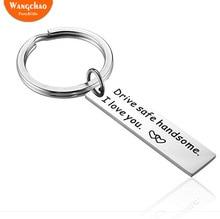 Drive safe handsome I love you key chain Gift for Boyfriend Anniversary Valentines Day Wedding Souvenir Stocking Stuffers