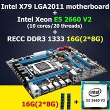 HUANAN X79 motherboard CPU RAM combos LGA 2011 mainboard Intel Xeon E5 2660 V2(10 cores/20 threads) RAM (2*8G)16G DDR3 REG ECC