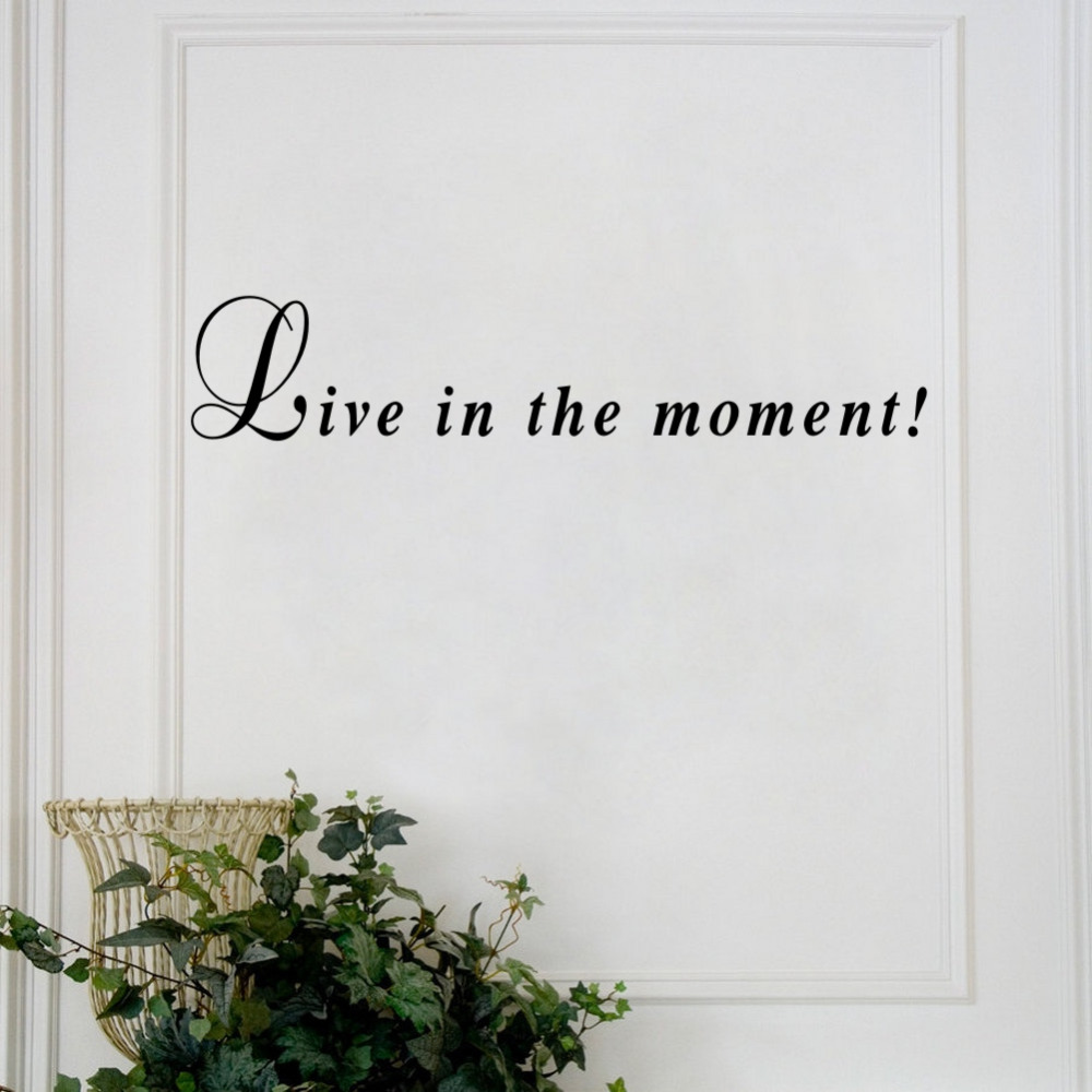 Good Quotes About Living In The Moment: Live In The Moment Quotes Vinyl Wall Sticker Inspirational