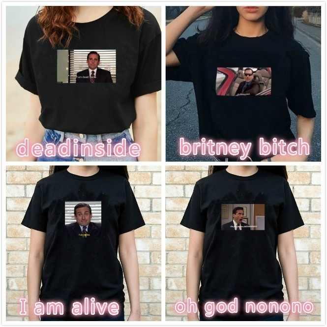 4187e107a HAHAYULE-JBH 1pcs I Am Alive The Office ItBritney Bitch Michael Scott T- Shirt
