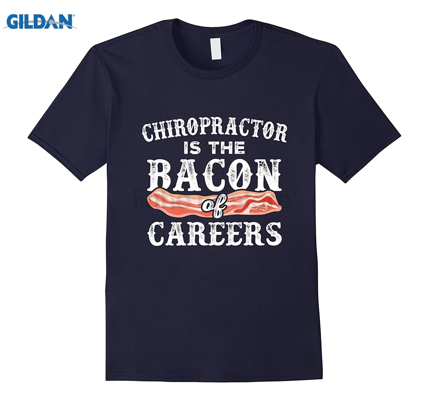 GILDAN Chiropractor Is The Bacon Of Careers Funny Spine Doc T-Shirt Womens T-shirt