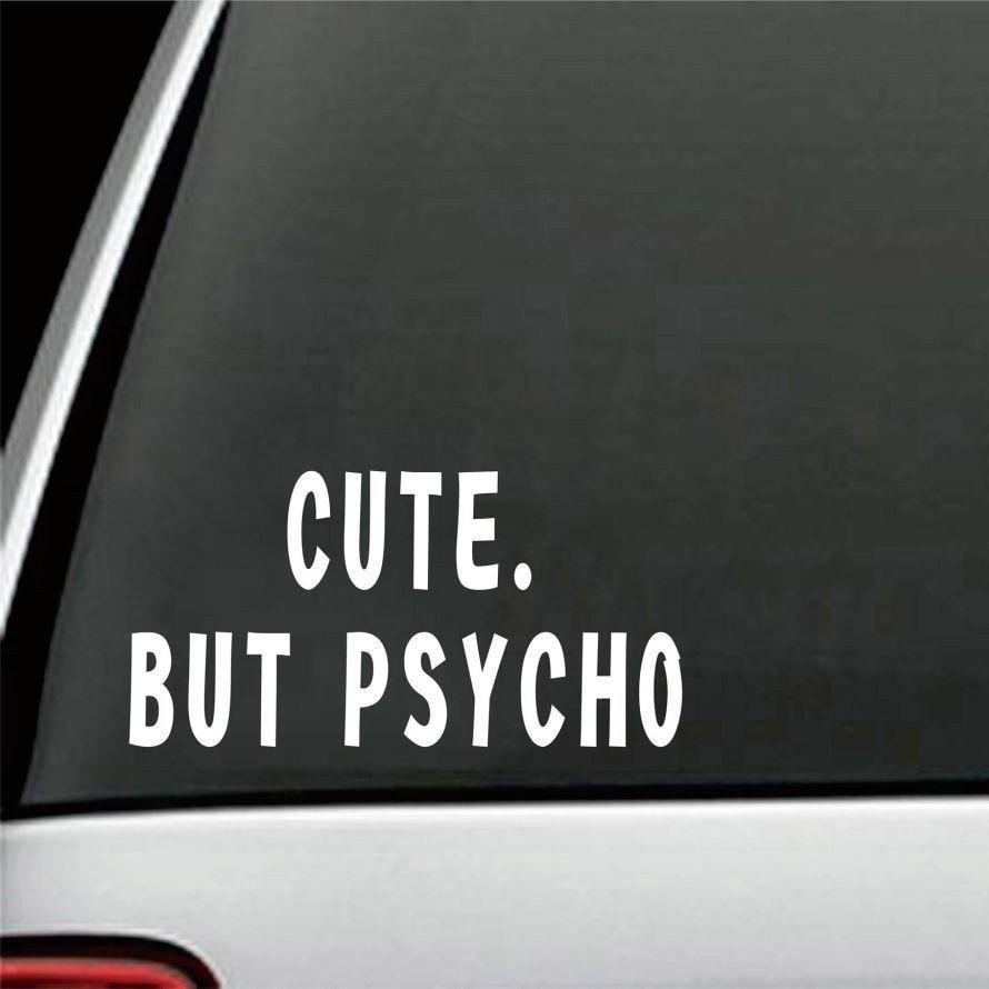 20 10cm Cute But Psycho Car Bumper Sticker Girly Funny
