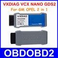 Для Gm OPEL VXDIAG VCX NANO Tech2Win GDS2 Профессиональный OBDII Программирования USB Сканер Глобальный Диагностической Системы SAE J2534 Сброса