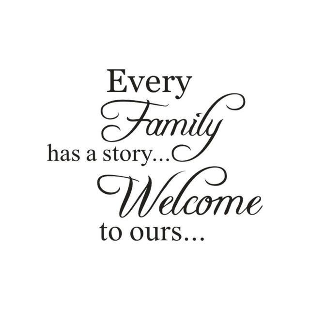 Every Family Has A Story Welcome Toours Removable Art Vinyl Mural Home Room Decor Wall Stickers Lw0510