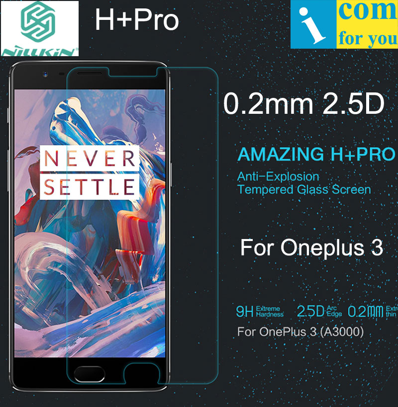 Nillkin Amazing H+ Pro Tempered Glass For Oneplus 3 3T 0.2mm 2.5D 9H round Curved edge