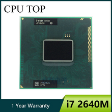 Procesador Intel Core i7 2640M para ordenador portátil, procesador Intel Core 2,8 GHz Dual Core 4MB CPU i7 2640M SR03R