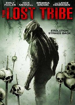 《失落的部族》2009年美国,澳大利亚惊悚,冒险电影在线观看