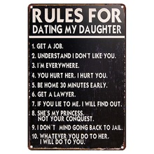 RULES FOR DATING MY DAUGHTER Warning Plaque Metal Signs Bar Decorative Plate Family Love Wall Display Photo Poster Decor 20x30cm