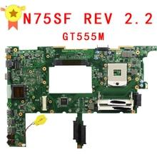 Placa Base del ordenador portátil para asus N75SF N75SL N75S series mainboard