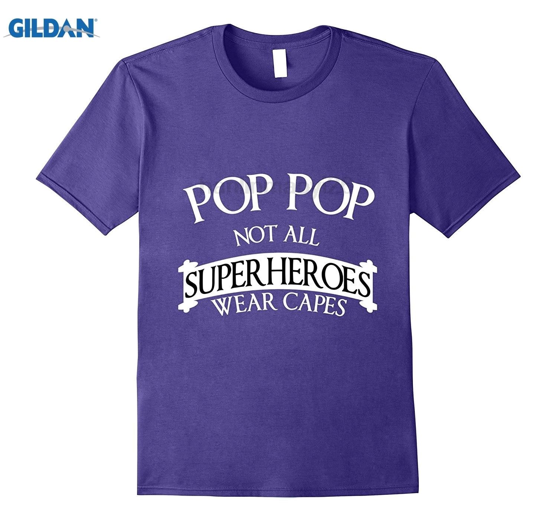 GILDAN Fathers Day, Pop Pop Not All Superheroes Wear Capes T-shirt