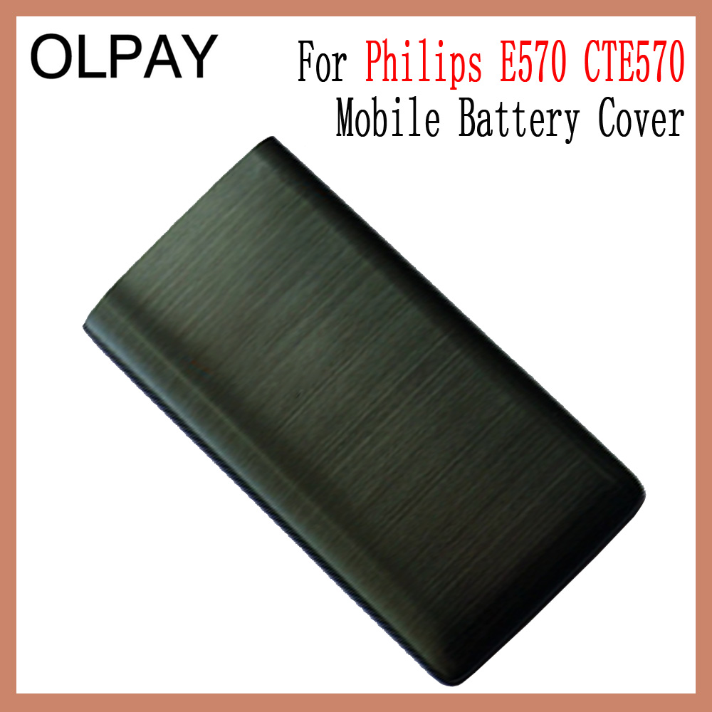 New Original Housing For Philips X1560 E570 CTE570 Mobile Battery Cover For Philips E560 E570 CTE570 Mobile phone image