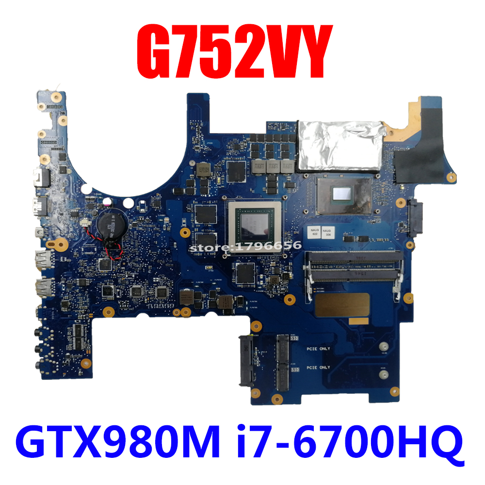 ROG mainboard For ASUS G752V G752VS G752VM G752VY G752VT laptop motherboard 100% Tested exchange!!!-i7 CPU-GTX970 980 1060 1070M