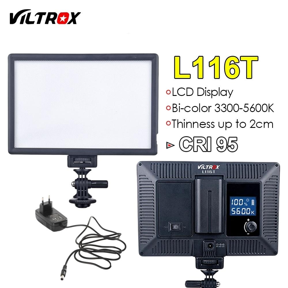 Viltrox L116T Camera LED video light LCD Display Bi-Color & Dimmable Slim DSLR + AC power Adapter for Canon Nikon DV Camcorder