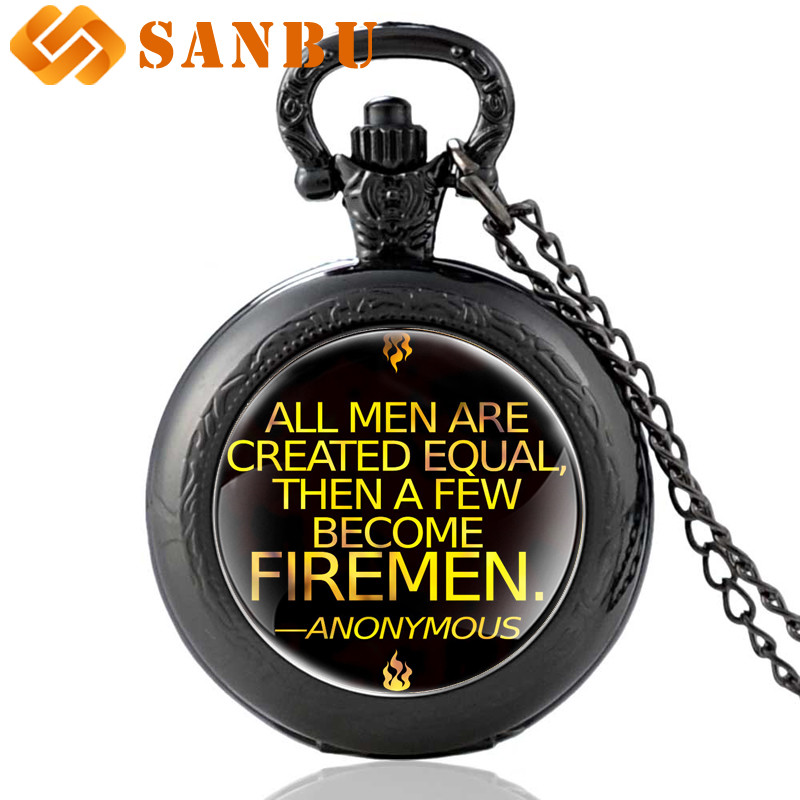 Vintage Fire Fighters Control Necklace Jewelry Bronze All Men Are Created Equal ,then A Few Become FIREMEN Quartz Pocket Watch