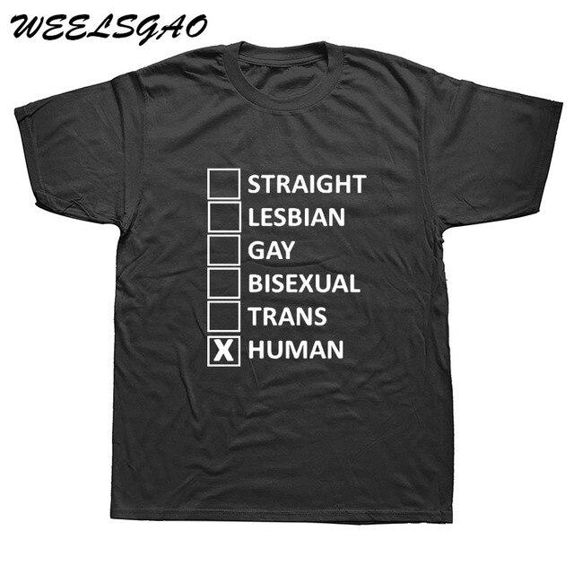 3bf68cf2e706 WEELSGAO Men's T-Shirt Newest Cotton Short Sleeves Male Tops Famous Straight  Lesbian Gay Trans Human Custom T Shirt Printing