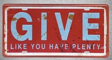 1 pc English quotes Give have plenty motivatIon plaques Tin Plates Signs wall man cave Decoration Metal Art Vintage Poster