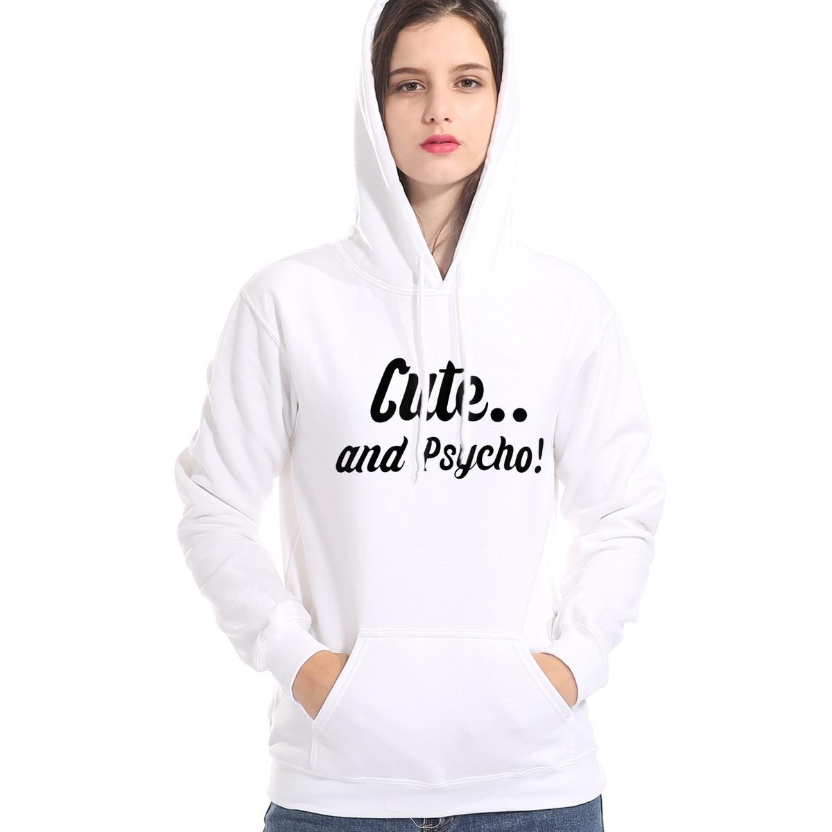 Sweatshirt For Women Hoody 2019 Autumn Winter Fleece Long Sleeve Hoodie Harajuku Coat CUTE AND PSYCHO Women's Hoodies Lady Tops