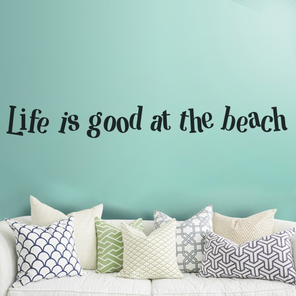 beach theme saying life is good at the beach vinyl wall decal