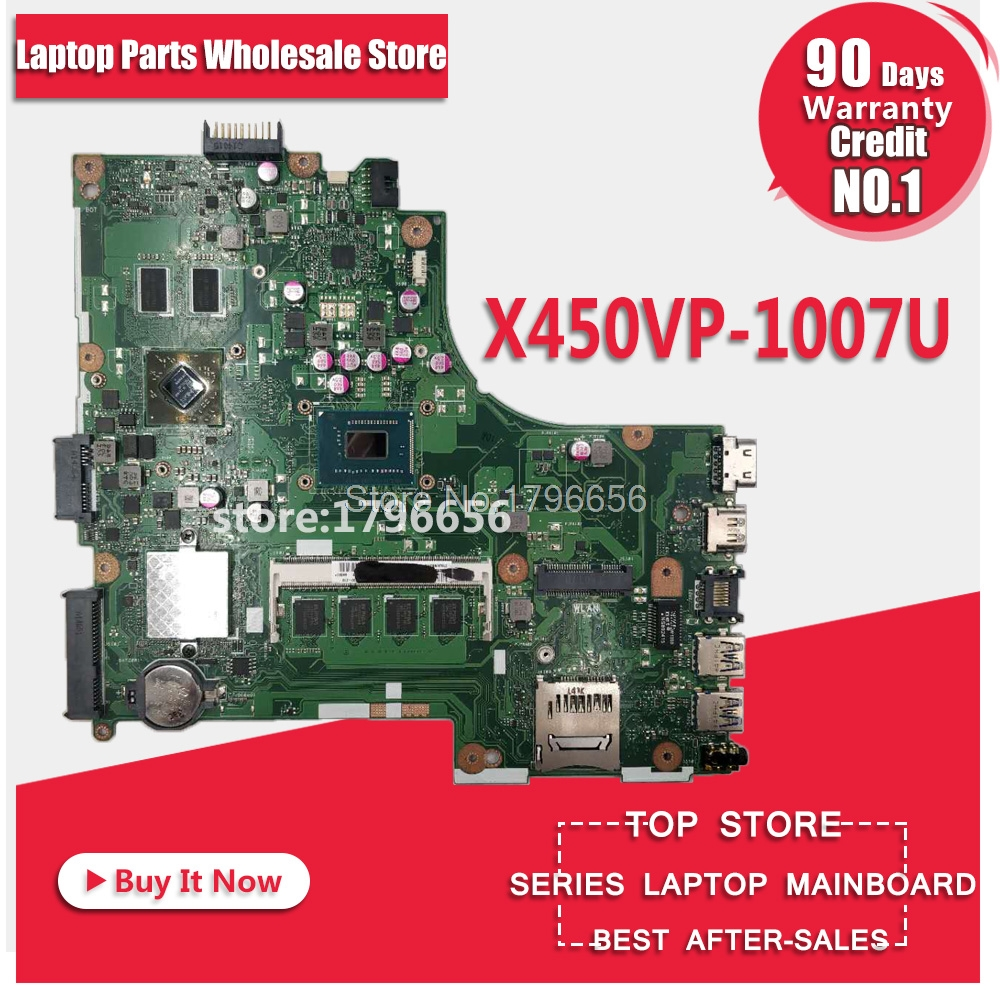 X450VP 1007 cpu/4GB RAM Motherboard For ASUS A450V Y481C X452C D452C X450VP X450CC K450C Notebook notebook motherboard mainboard for asus x450cc laptop motherboard i3 3217u 2g video memory x450cc motherboard 4g ram rev2 3 100% tested