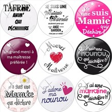 TAFREE French Je Suis une Mamie Qui Dechire 25mm DIY Glass Cabochon Dome Merci Maitresse Charms For Brooch Necklace(China)