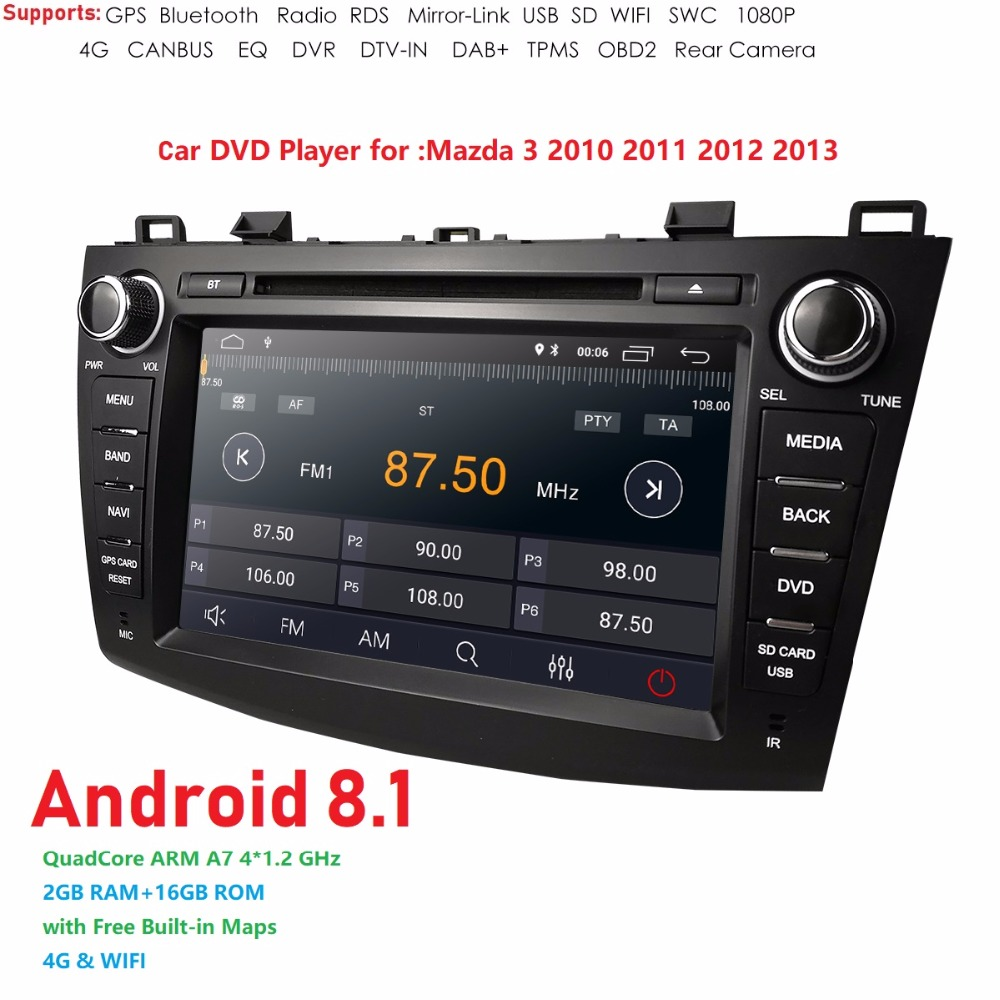 4G WIFI 2GB RAM Android8.1 Quad Core Car DVD Player GPS Navi Stereo Radio for MAZDA3 MAZDA 3 2010 2011 2012 2013 TPMS DAB DVR BT