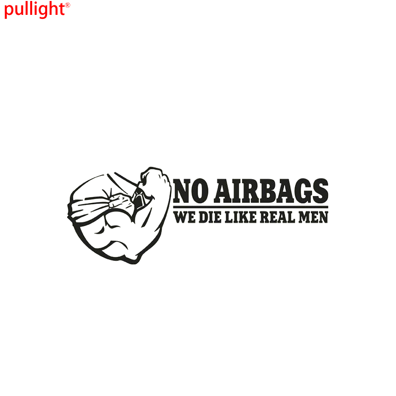 Funny No Airbags We Die Like Real Men Racing Muscle JDM Car Vinyl Sticker Decal no airbags we die like real men bumper stickers funny vinyl decal for truck windows black silver white yellow red