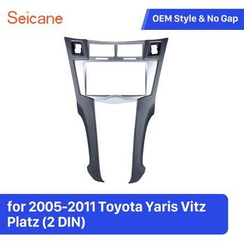 Seicane 2 Din Araba Stereo Çerçeve Trim Kiti Dashboard için 2005-2011 Toyota Yaris Vitz Platz DVD OYNATICI Kurulum çerçeve