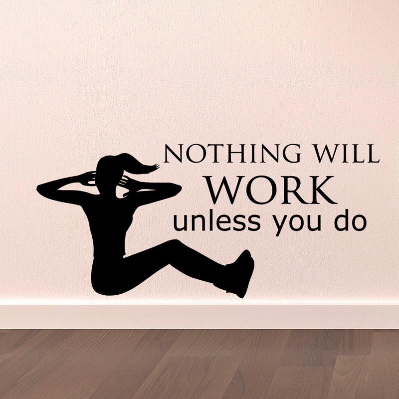 Nothing Will Work Unless You Do Wall Decals Gym Sport Wall Stickers Vinyl Art Murals Keep Fitness Home Decor Bedroom Decoration
