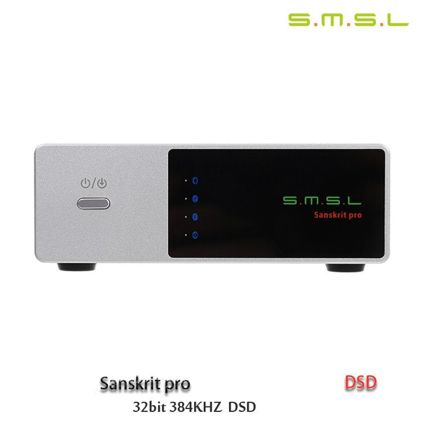 SMSL Sanskrit PRO 32Bit 384Khz DSD NO Bluetooth 4 0 USB Coaxial Optial DAC Asynchronous Professional