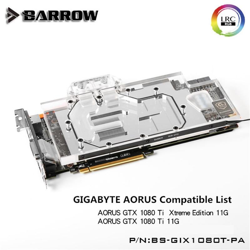 Barrow GIGABYTE AORUS GTX1080TI GPU Waterblock Aurora Full Coverage BS-GIX1080T-PA
