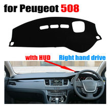 Car dashboard covers for Peugeot 508 High configuration all the years Right hand drive dashmat pad dash cover auto accessories