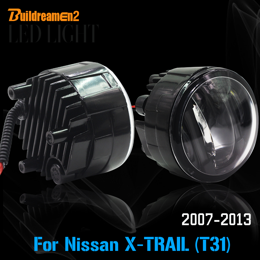 Buildreamen2 2 Pieces Car LED Light Fog Light + Daytime Running Lamp DRL Accessories For 2007-2013 Nissan X-Trail T31 2pcs for car styling fog lights nissan x trail t31 closed off road vehicle 2007 2014 halogen lamps 26150 8990b